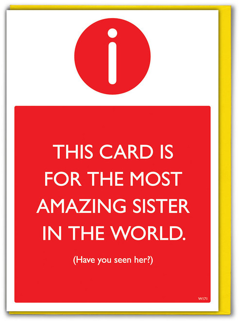 Amazing Sister Seen Her? Birthday Card