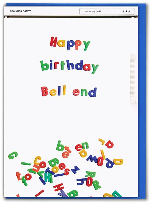 Happy Birthday Bell End Birthday Card