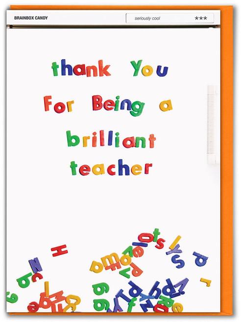 Thank You Brilliant Teacher Card