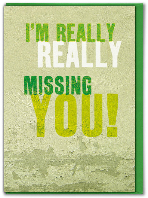 I'm Really Missing You Card