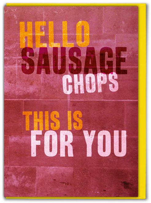 Sausage Chops Birthday Card