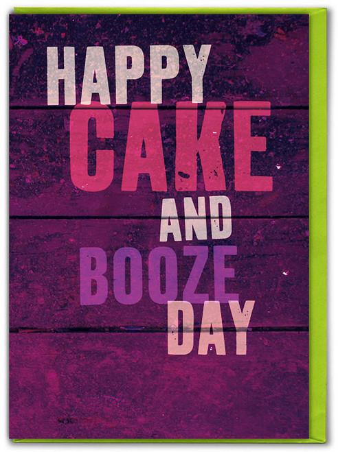Cake & Booze Day Birthday Card