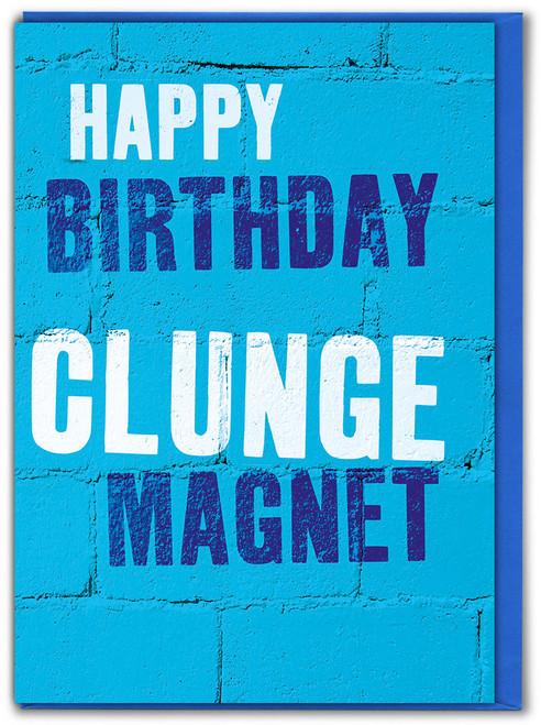 Wordup Clunge Magnet Birthday Card