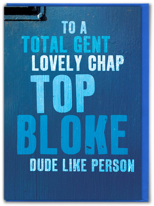 Top Bloke Funny Birthday Card
