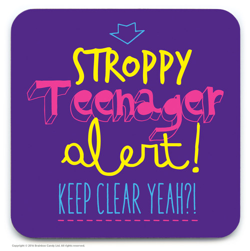Stroppy Teenager Coaster