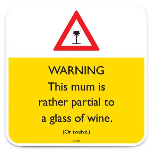 Mum Partial To Wine Coaster
