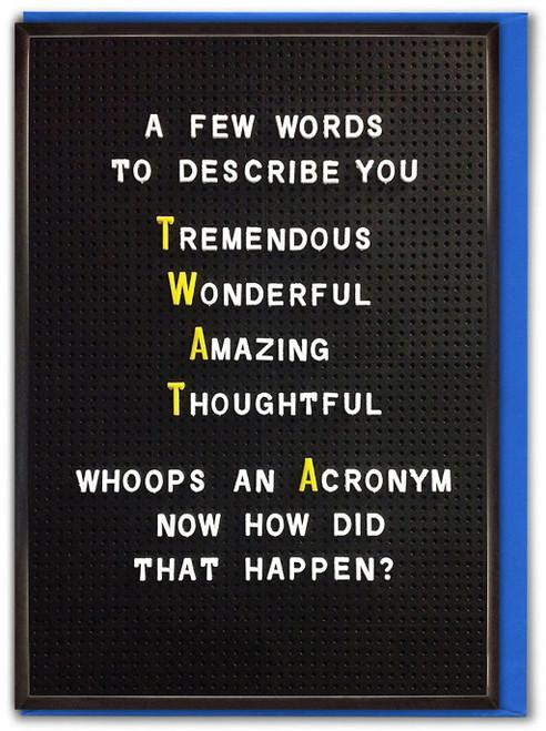 Twat Acronym Birthday Card