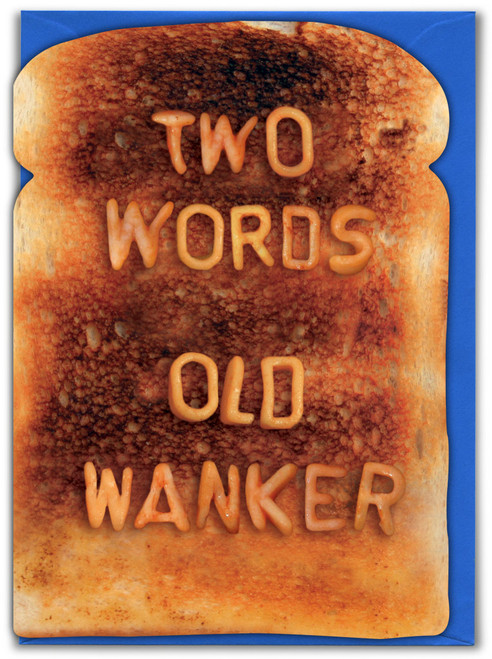Two Words Old Wanker Birthday Card