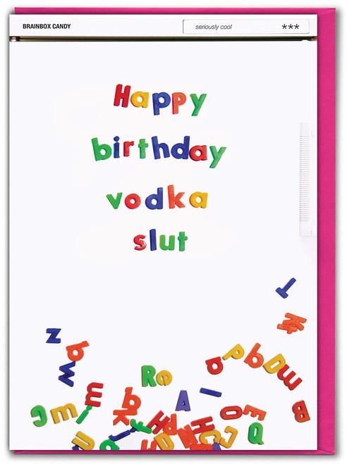 Vodka Slut Birthday Card