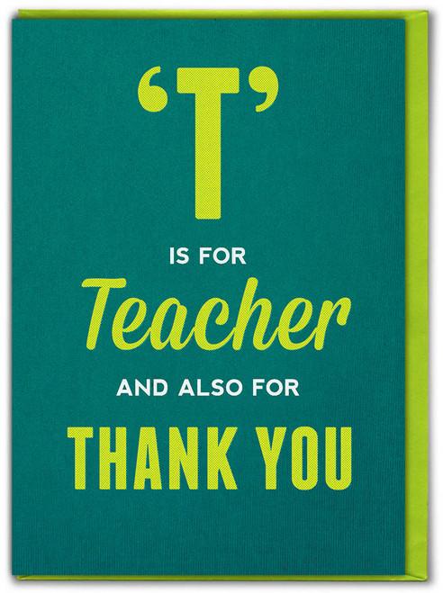 T is For Teacher Card
