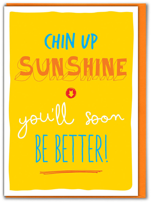 Chin Up Sunshine Get Well Card