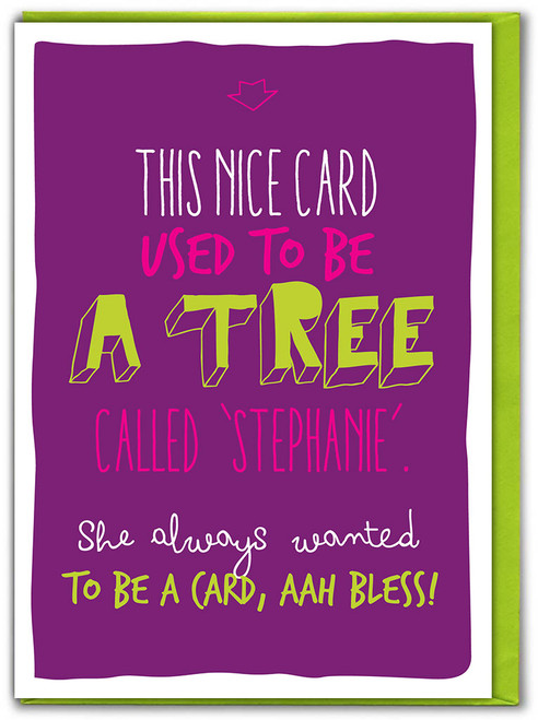 Tree Called Stephanie Birthday Card