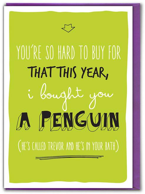 Trevor The Penguin Birthday Card