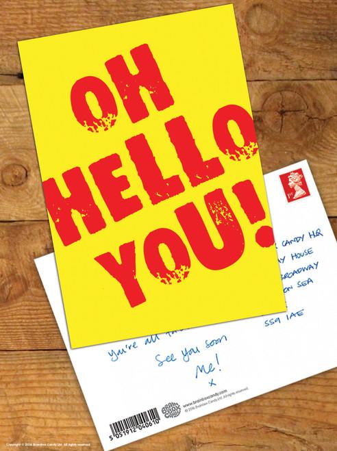Oh Hello You Postcard
