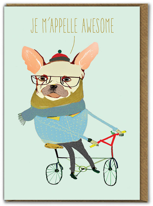 Je M'Appelle Awesome Birthday Card