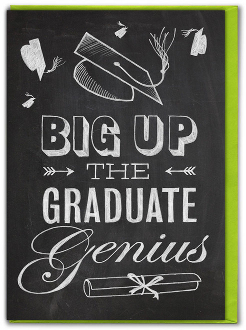 Big Up The Graduate Genius Graduation Card