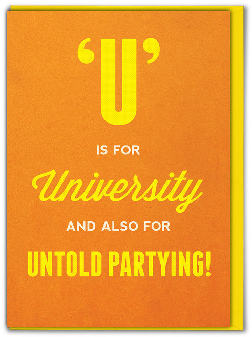 U Is For University Card