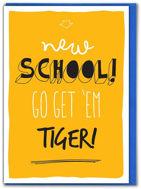 New School Go Get Em Tiger Card