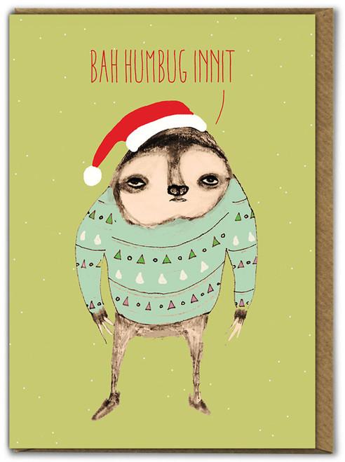 Sloth Bah Humbug Innit Christmas Card