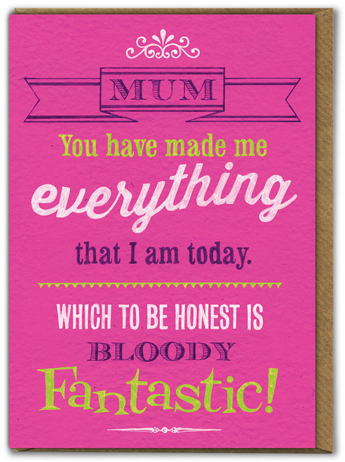 Everything That I Am Today Mother's Day Card