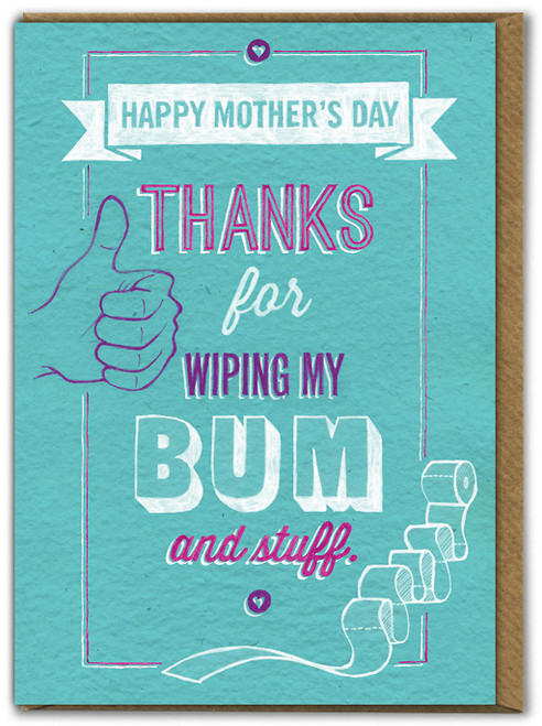 Wiping My Bum Mother's Day Greetings Card