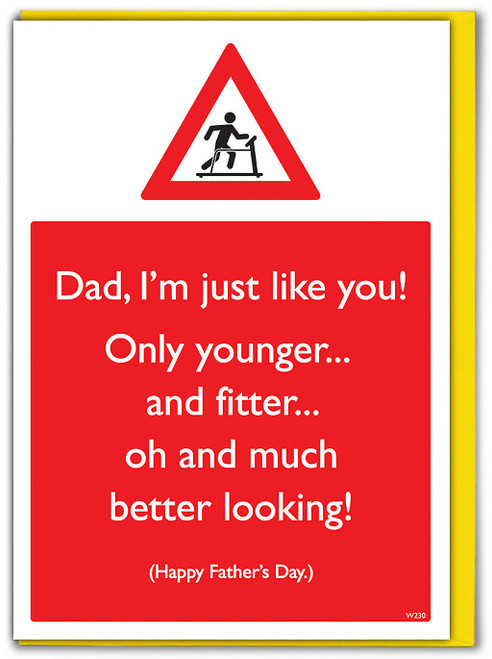 I'm Just Like You Father's Day Card