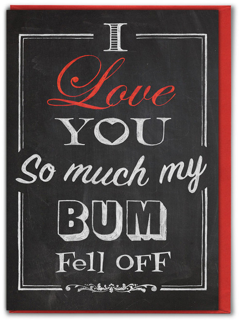 Bum Fell Off Valentine's Day Card