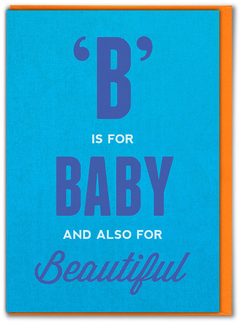 B Is For Baby (Boy) New Baby Card