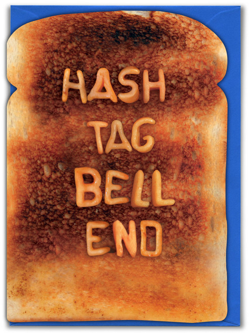 Hash Tag Bell End Birthday Card