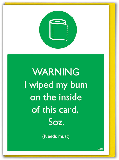Wiped My Bum Birthday Card