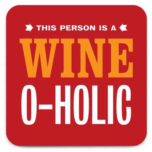 Wine O-Holic Coaster