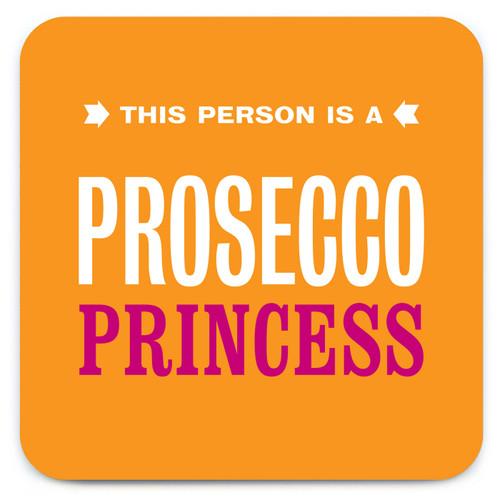 Prosecco Princess Coaster