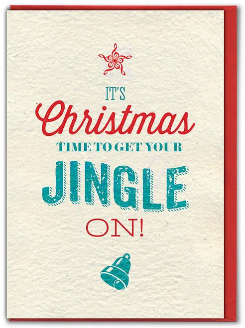 Time To Get Jingle On Christmas Card