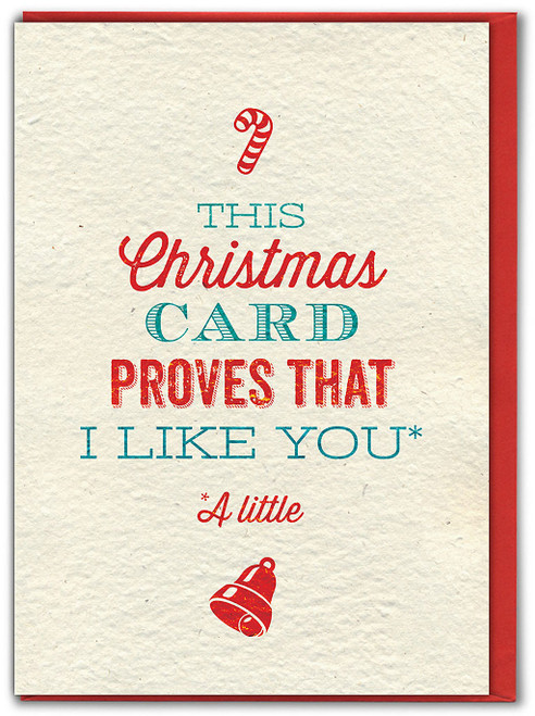 Proves I Like You Christmas Card