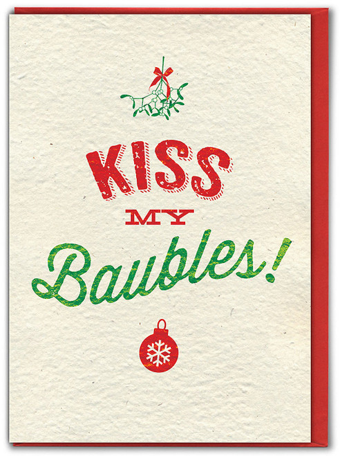 Kiss My Baubles Cheeky Christmas Card