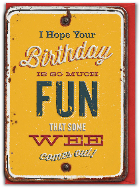 Wee Comes Out Embossed Birthday Card