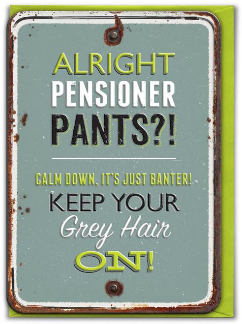 Pensioner Pants Embossed Birthday Card