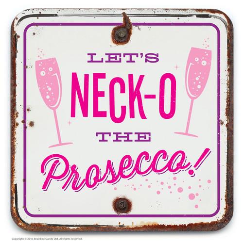 Neck-o The Prosecco Coaster
