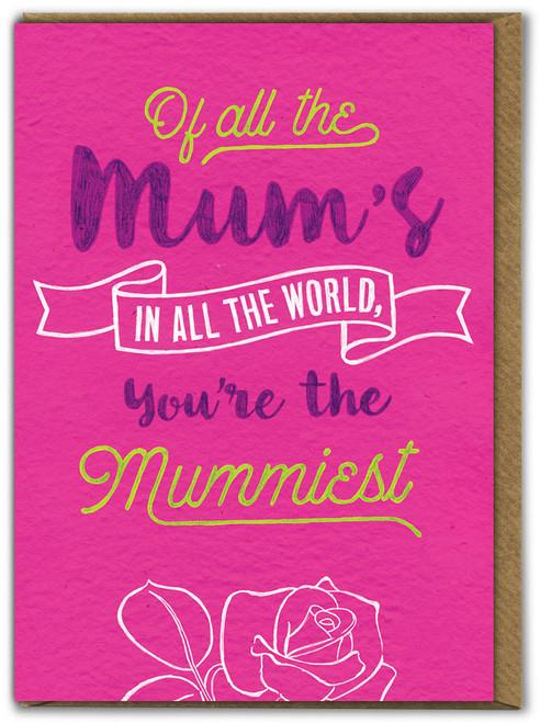 Mummiest Mum Mother's Day Card