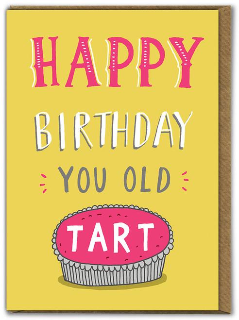 Old Tart Birthday Card