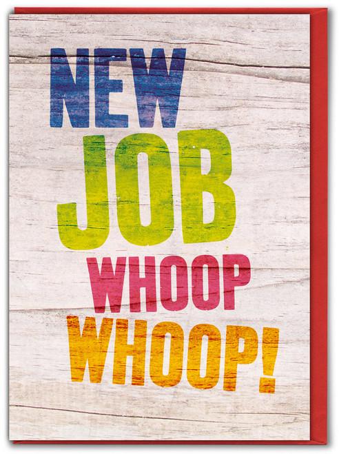 New Job Whoop Whoop Card