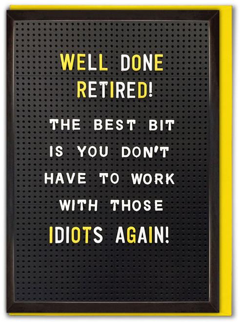 Retired Retirement Greeting Card