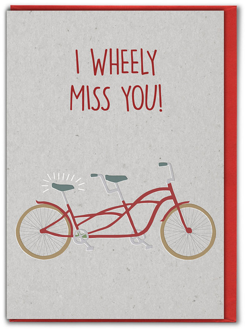 I Wheely Miss You! Missing You Card