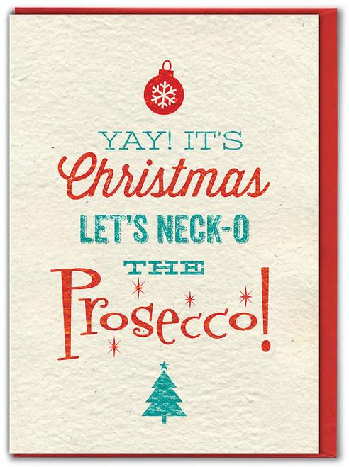 Let's Neck-o The Prosecco! Christmas Card
