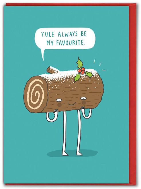 Yule Always Be My Favourite Christmas Card