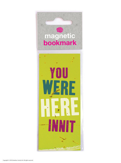 You Were Here Innit Magnetic Bookmark