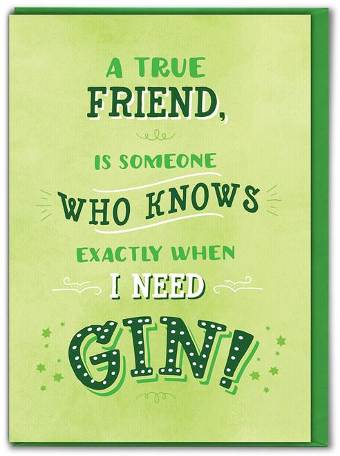 True Friend Gin Birthday Card