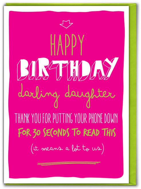 Daughter Phone Down Birthday Card