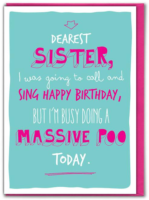 Sister Massive Poo Birthday Card