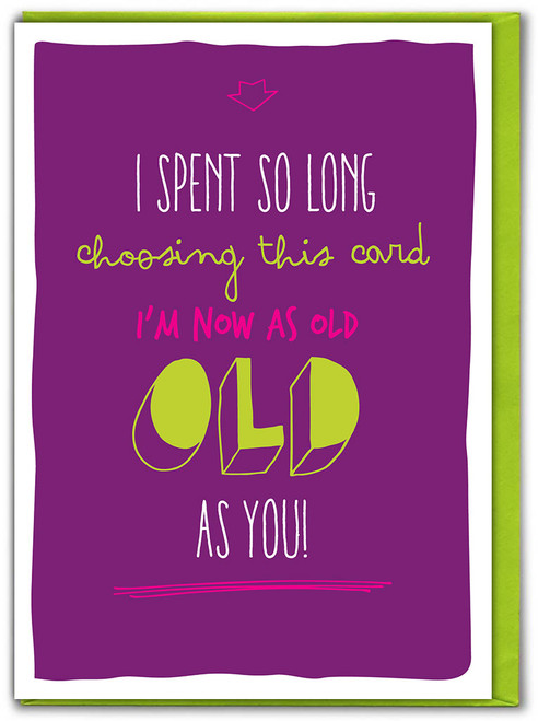 Old As You Birthday Card